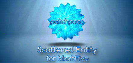 Scattered Entity for MachFive 3 - Patchpool